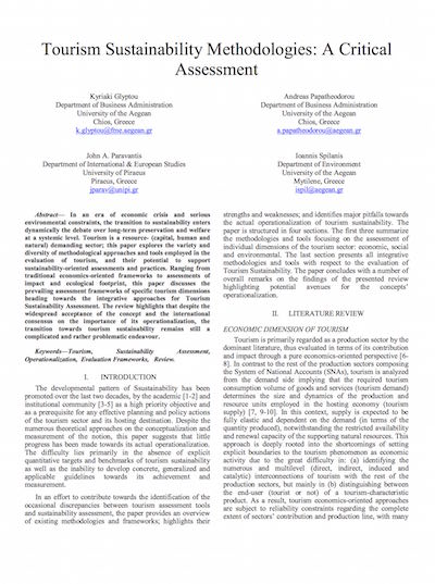 Glyptou, Κ., Papatheodorou, Α., Paravantis, J. A., and Spilanis, I. (2014) Tourism Sustainability Methodologies: A Critical Assessment, 5th International Conference on Information, Intelligence, Systems and Applications, co-organized by the Institute of Electrical and Electronic Engineers (IEEE), the Biological and Artificial Intelligence Foundation (BAIF) and the University of Piraeus in Chania, Greece.